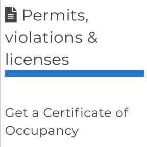 Obtain a Certificate of Occupancy.